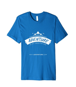 Adventure_is_my_meditation_tshirt