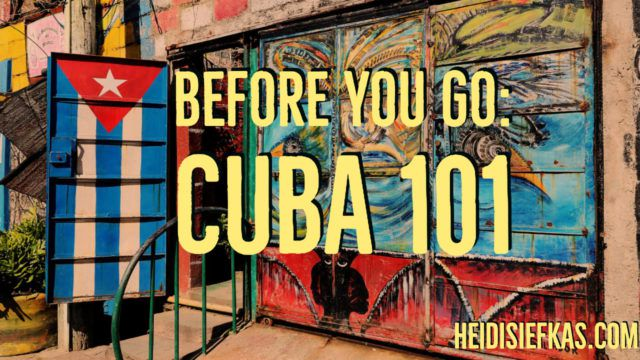 Before You Go – Cuba 101 Video