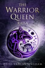 The Warrior Queen Raisa cover