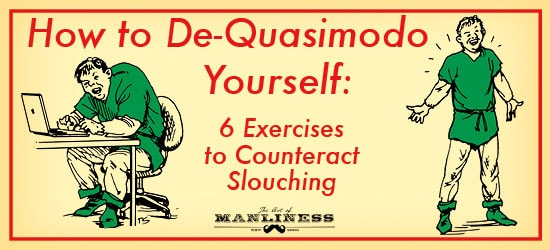 Art of Manliness 6 Exercises