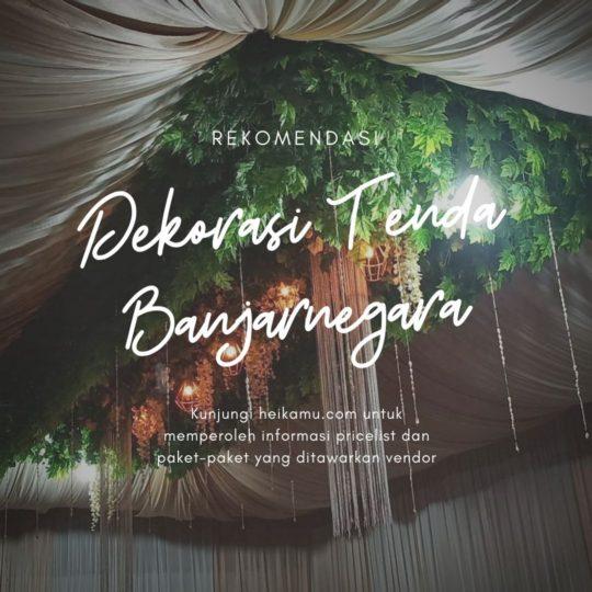Dekorasi Tenda Tarub Banjarnegara
