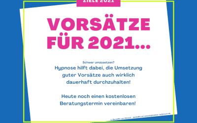 Die guten Vorsätze für 2021 – Unterstützung zur Umsetzung mit Hypnose