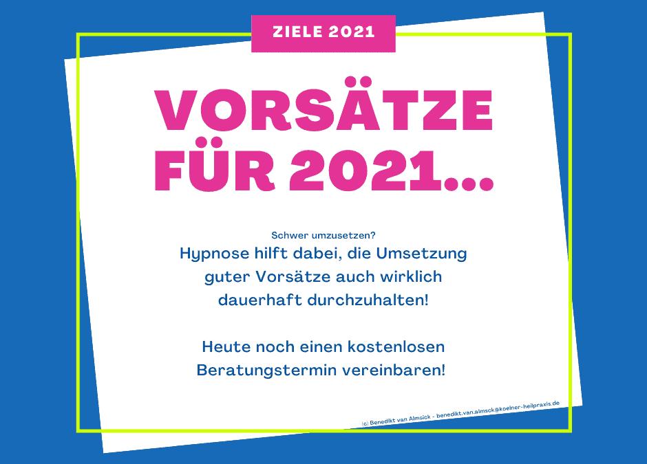 Gute Vorsätze für 2021 mit Hypnose umsetzen
