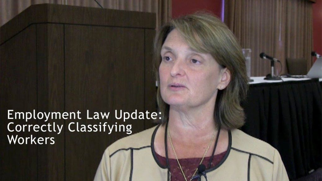 yt 9410 Employment Law Update Correctly Classifying Workers - Employment Law Update: Correctly Classifying Workers