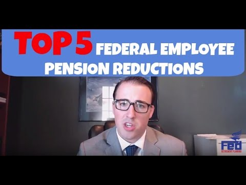 yt 9925 Top 5 Federal Employee Pension Reductions - Top 5 Federal Employee Pension Reductions