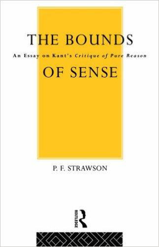 The Bounds of Sense by PF Strawson