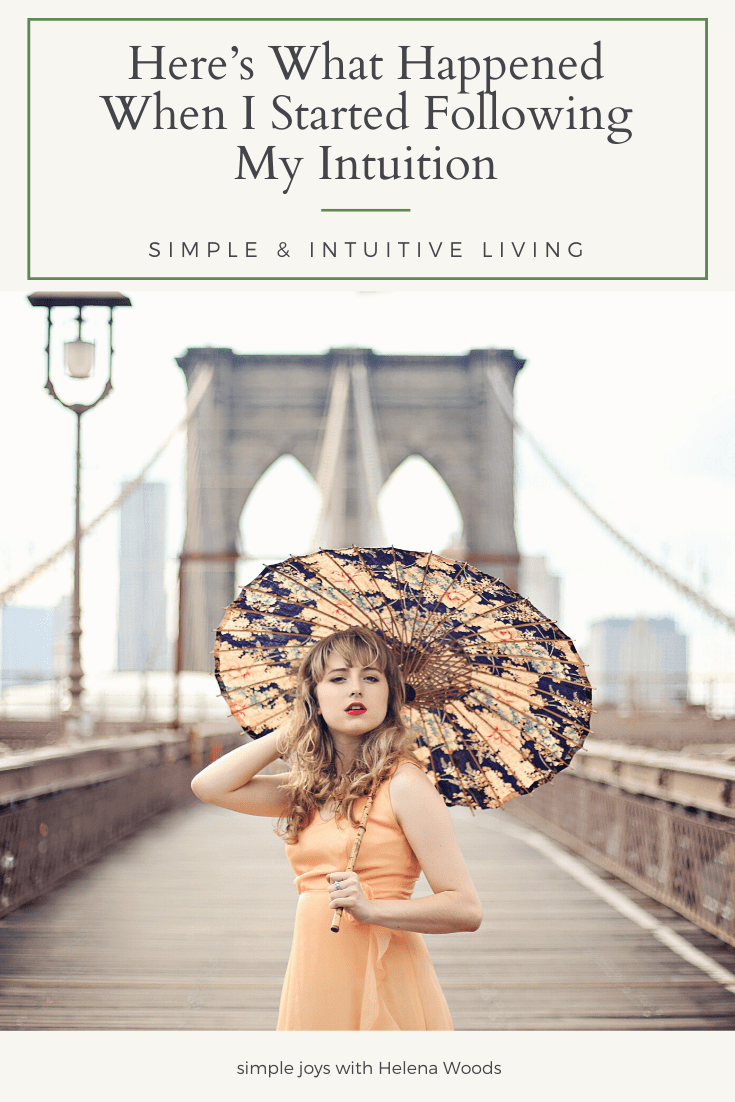 following your intuition from an NYC actress turned photographer