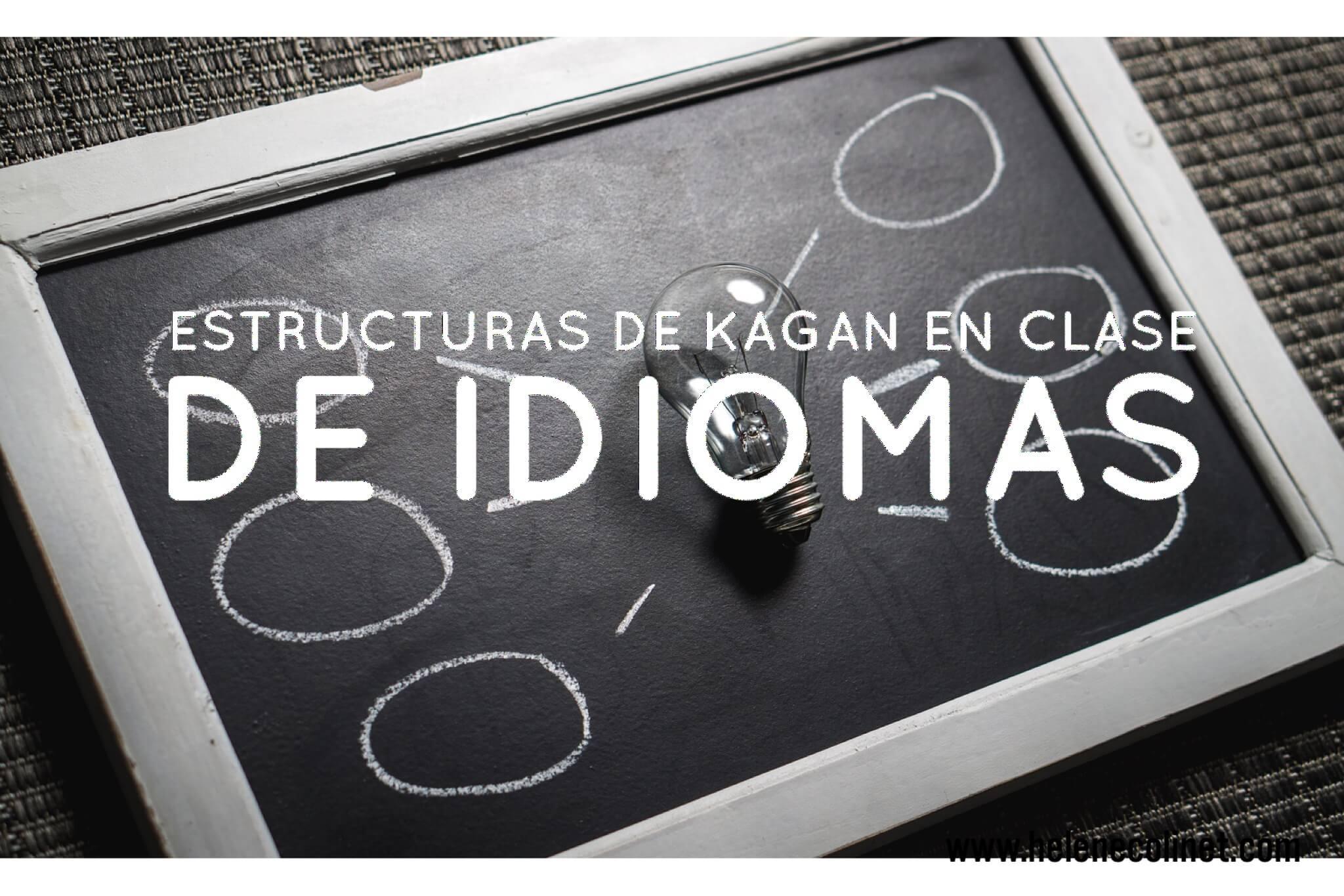 estructuras Kagan helene colinet recursos profesores idiomas tprs