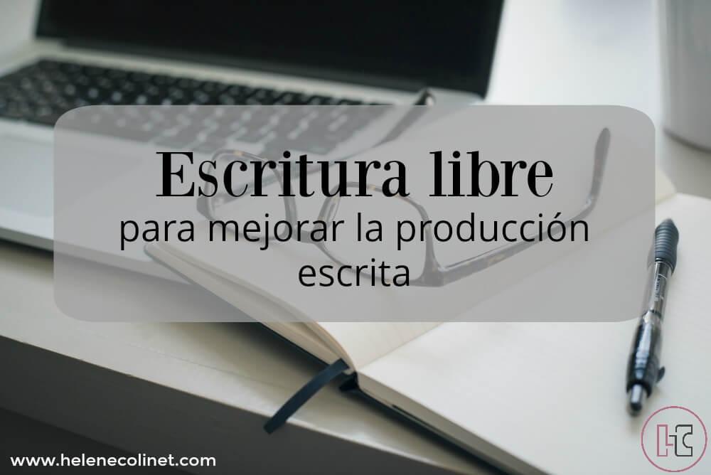 escritura libre helene colinet recursos profesores idiomas tprs ci españa