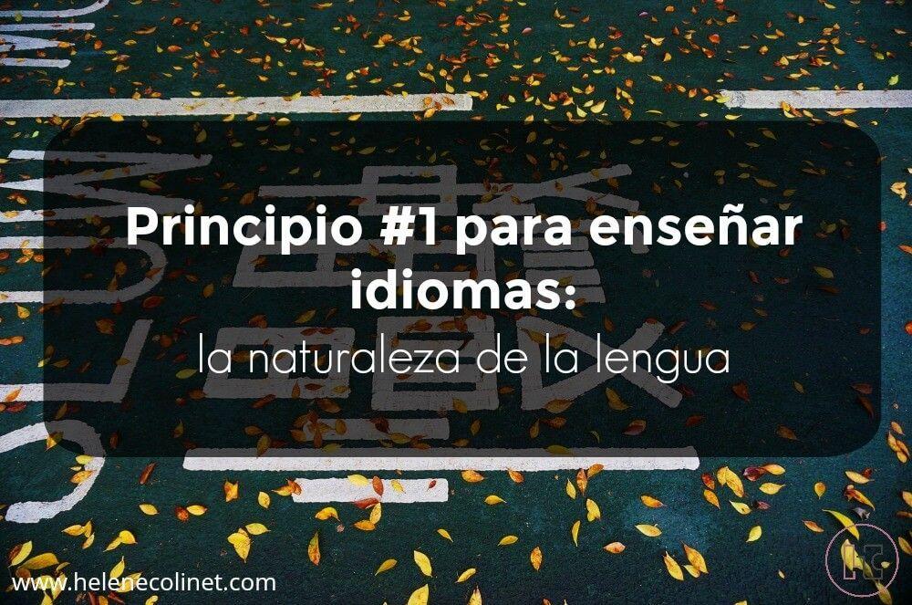principio 1 enseñar idiomas helene colinet recursos profesores idiomas tprs ci españa