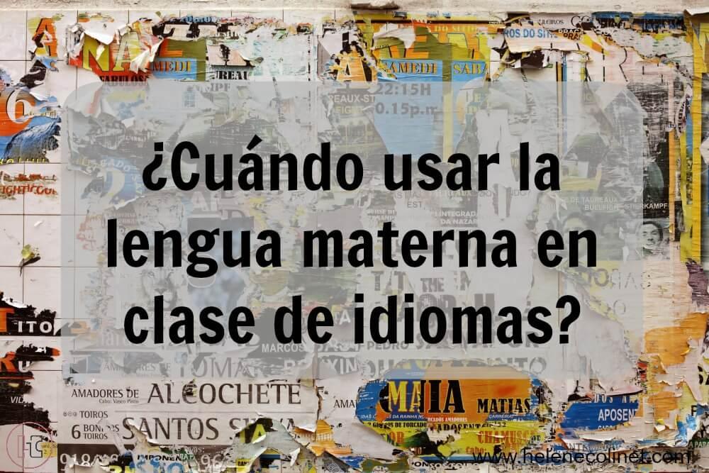 uso de lengua materna en clase de idiomas helene colinet tprs recursos profesores
