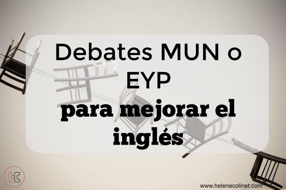 debates MUN o EYP mejorar inglés helene colinet recursos profesores de idiomas tprs ci