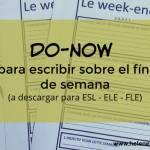 Do Now para escribir sobre el fin de semana
