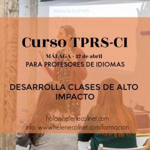 curso TPRS-CI Málaga helene colinet recursos profesores idiomas tprs españa