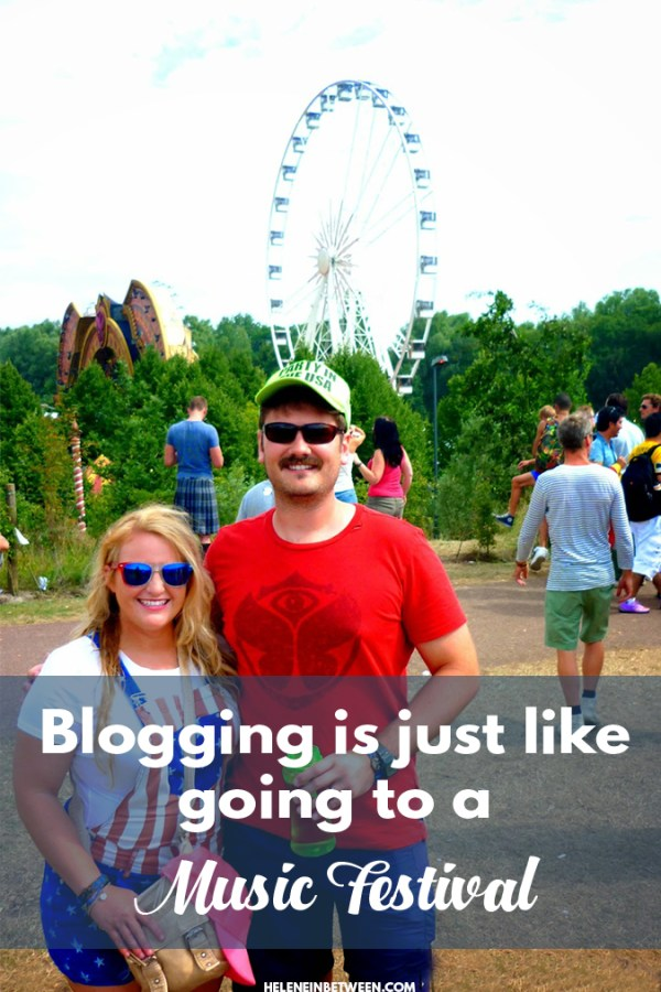 Why Blogging is Just Like Going to A Music Festival