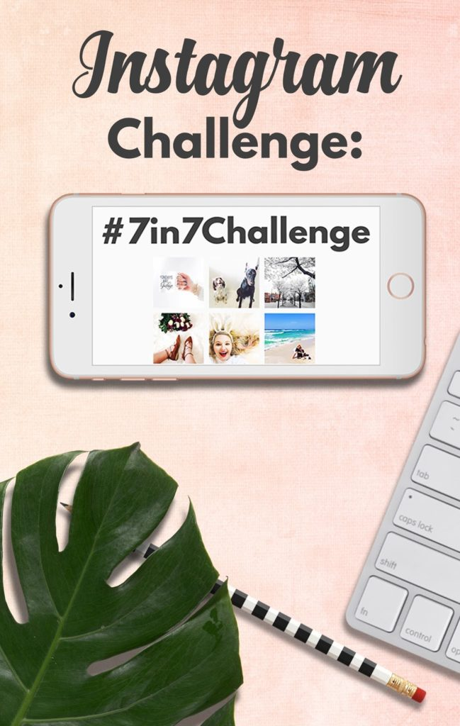 The #7in7Challenge Instagram Challenge