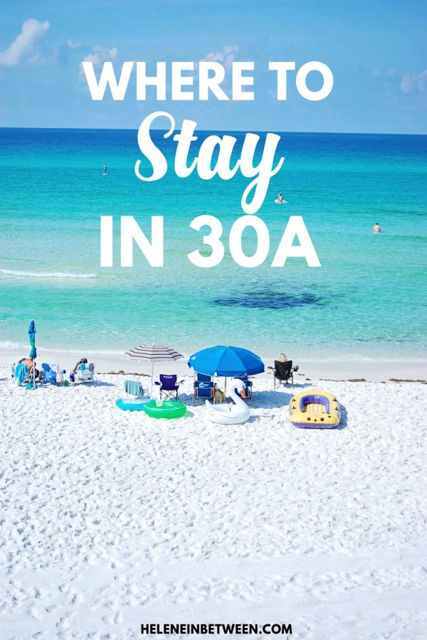 Where to Stay in 30A