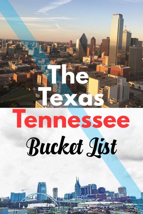 The Texas/Tennessee Bucket List