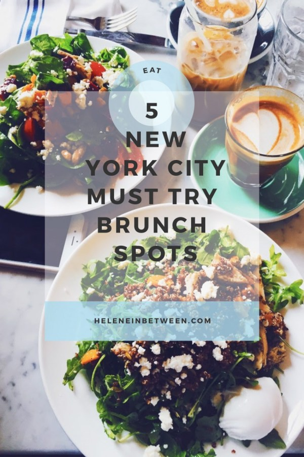 5 NYC Must Try Brunch Spots
