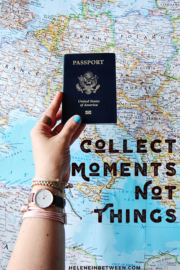 collect_moments_not_things_quote