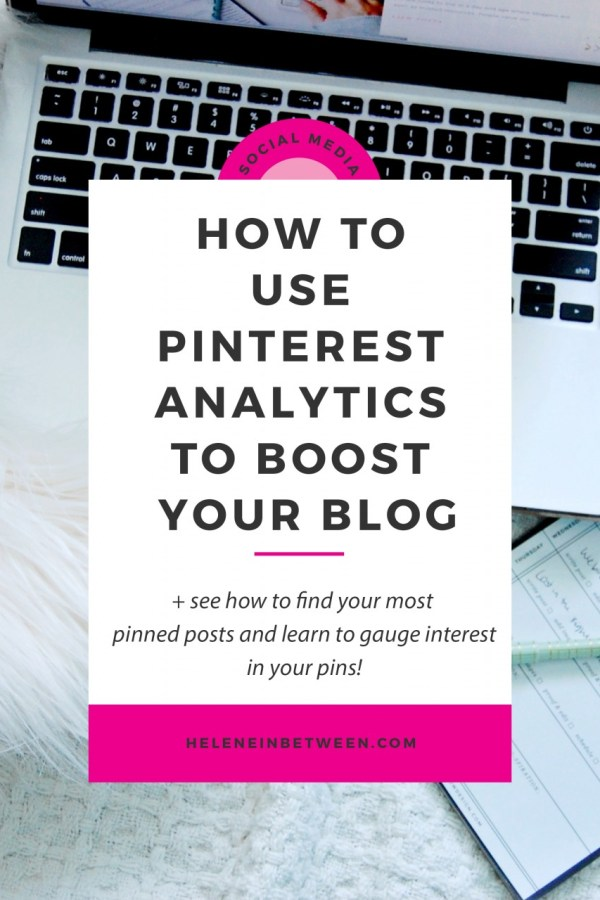 How to Use Pinterest Analytics to Boost Your Blog