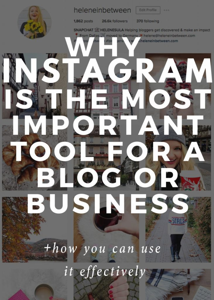 why_instagram_is_the_most_important_tool_for-a-blog-or-business