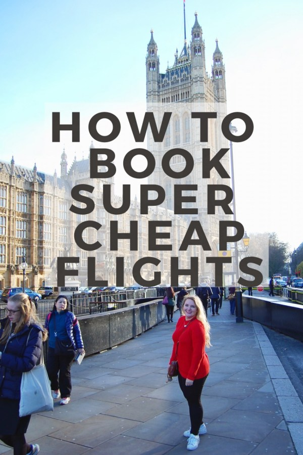 How to Book SUPER Cheap Flights