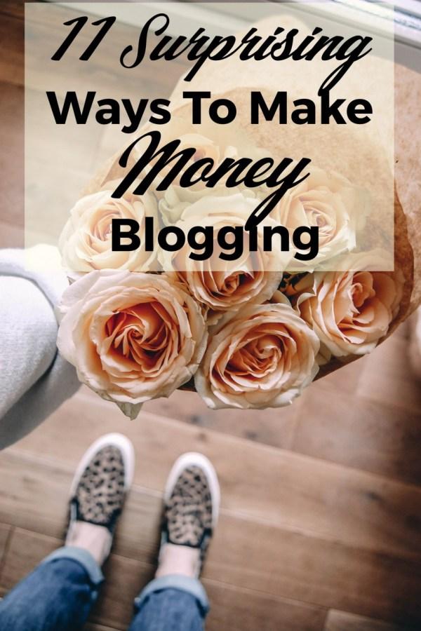 11 Surprising Ways To Make Money Blogging