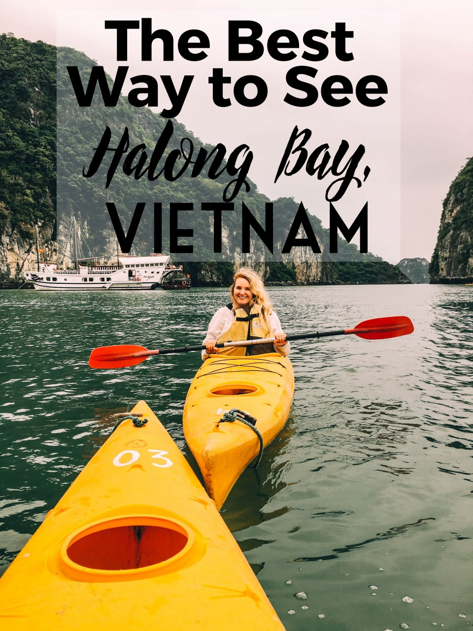 The Best Way to See Halong Bay, Vietnam