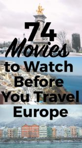 74 Movies to Watch Before You Travel Europe