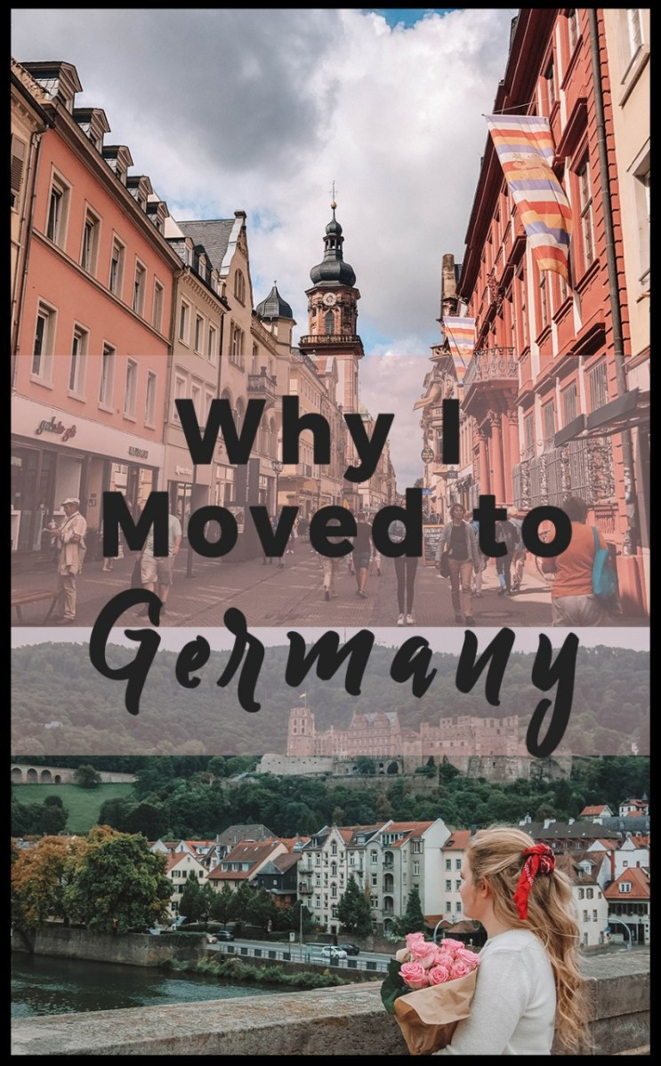 Why I Moved to Germany