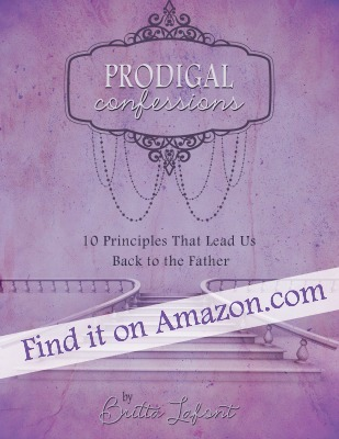 Prodigal Confenssions by Britta Lafont is now available on Amazon!