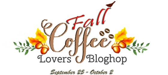 Fall Coffee Lovers Blog Hop