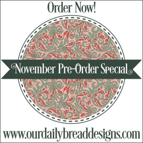 Our Daily Bread Designs November Pre-Order Special Blog Hop
