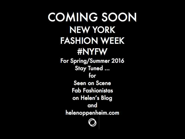 Coming Soon #NYFW Spring - 2016
