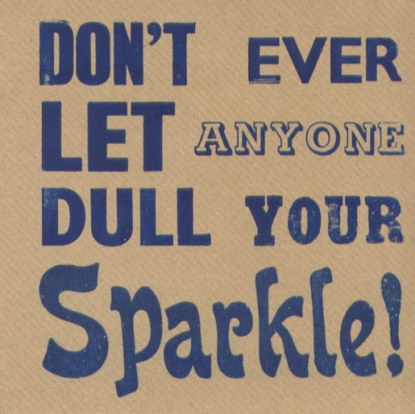 Dont let anyone dull your sparkle 150x150