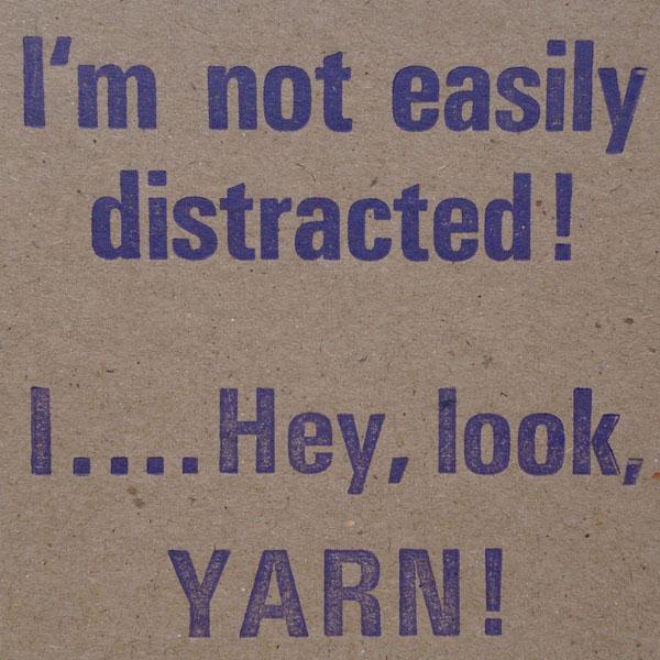 Letterpress Card – Yarndale Easily Distracted
