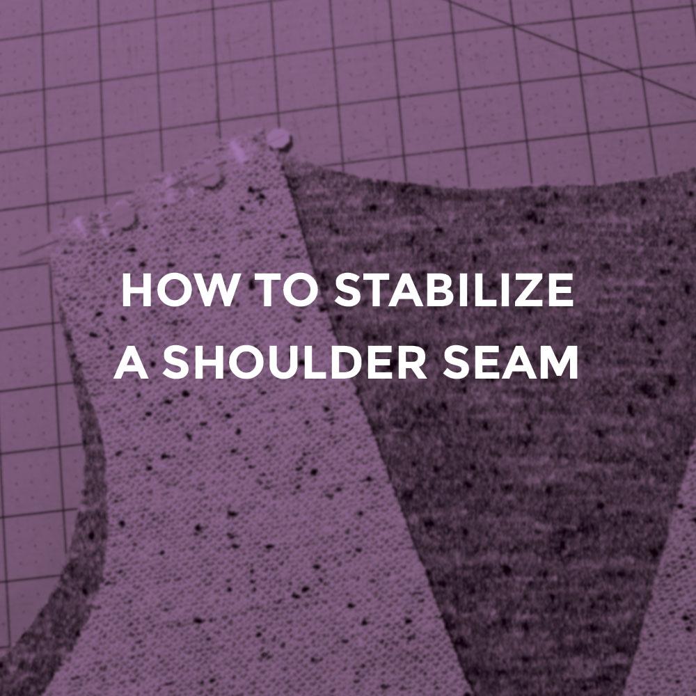 Stabilizing a knit shoulder seam