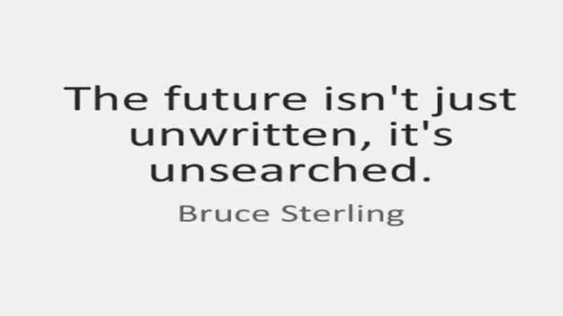 Bruce Sterling Quote