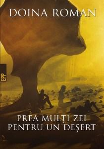 Doina Roman - Prea mulți zei pentru un deșert