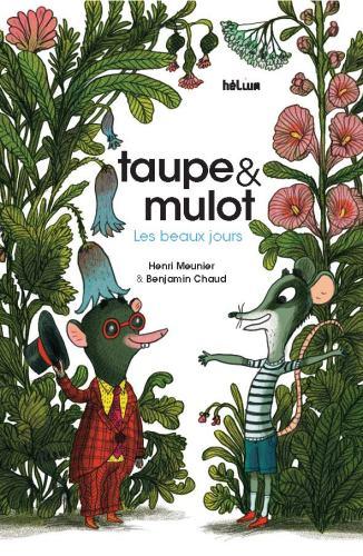 Taupe & Mulot (1) : Les beaux jours