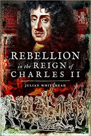 Rebellion in the Reign of Charles II