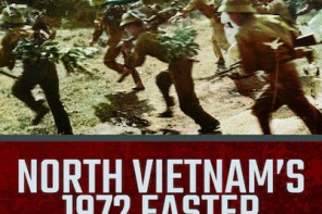 North Vietnam 1972 Easter Offensive by Stephen Emerson