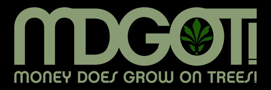 MDGOT! Money Does Grow On Trees! Premium CBD Products