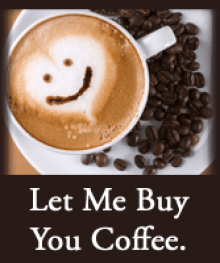 Image result for can i buy you a cup of coffee