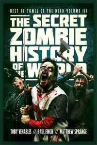 secret zombie history of the world