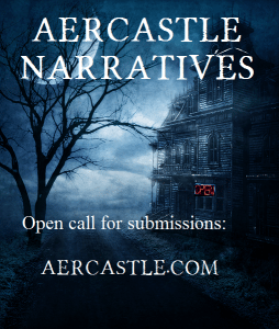 Aercastle Narratives Seeks Submissions