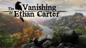 The Vanishing of Ethan Carter – Video Game Review