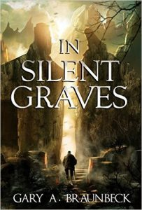 ON SALE NOW! Gary A. Braunbeck's 'In Silent Graves'
