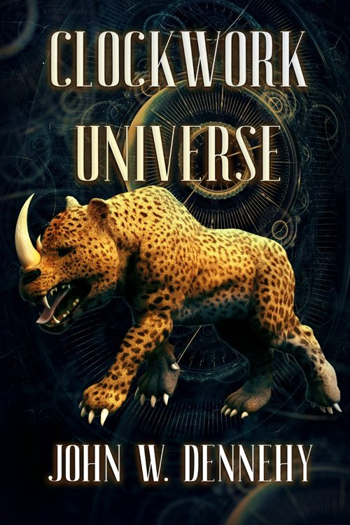 Clockwork Universe by John W. Dennehy – Book Review
